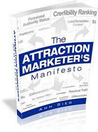 FREE e book, The Attraction Marketing Manifesto by Ann Sieg - Affiliate Marketing Training